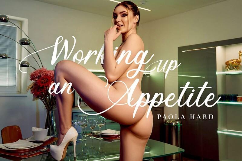 Working Up An Appetite Paola Hard Gearvr