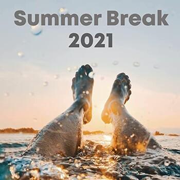Summer Break 2021 (2021) Full Albüm İndir
