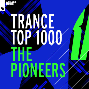Trance Top 1000 The Pioneers (The Extended Versions) (2021) Full Albüm İndir