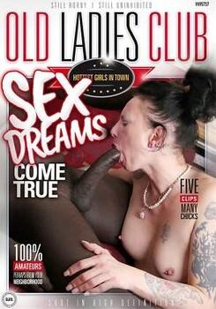 Old Ladies Club – Sex Dreams Come True