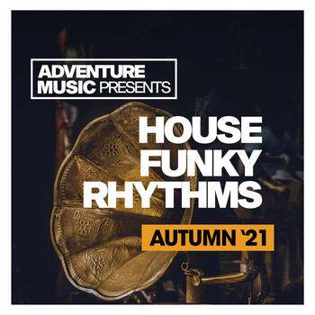 House Funky Rhythms (Autumn 21) (2021) Full Albüm İndir