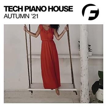 Tech Piano House Autumn '21 (2021) Full Albüm İndir