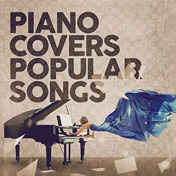 Piano Covers Popular Songs (2021) Full Albüm İndir