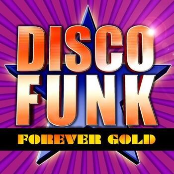 Disco Funk Forever Gold (2021) Full Albüm İndir